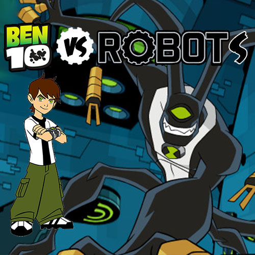 Ben 10 Vs Robots