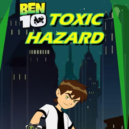 Ben 10 Toxic Hazard