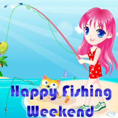 Happy Fishing Weekend