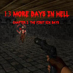 13 More Days In Hell Chapter I: The First Six Days