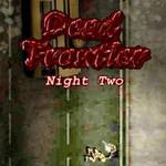 Dead Frontier: Night Two