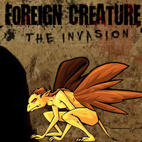 Foreign Creature 2: The Invasion