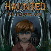 Haunted: The Trapped Soul