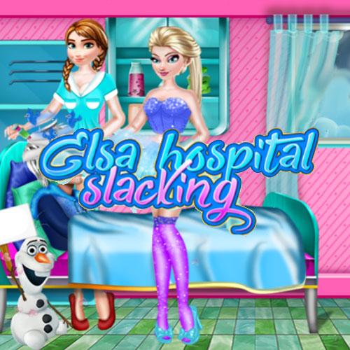 Elsa Hospital slacking