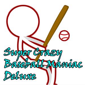 Super Crazy Baseball Maniac Deluxe