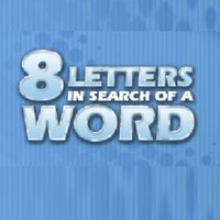 Eight letters in search of a word