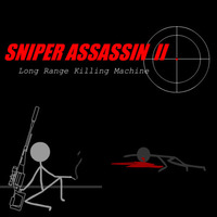 Sniper Assassin 2: Long Range Killing Machine