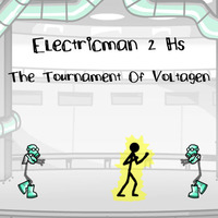Electricman 2HS: The Tournament Of Voltagen
