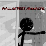 Wall Street Massacre