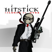 Hitstick Silence Is Over