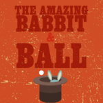The Amazing Babbit & Ball