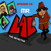 Mr. Lal The Detective Episode 16