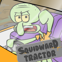 Squidward Tractor