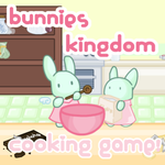 Bunnies Kingdom Cooking Game!