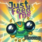 Just Feed Me Bloomy