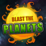 Blast The Planets