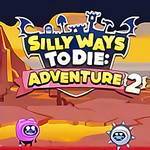 Silly Ways to Die: Adventures 2